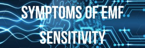 Do you know the symptoms of EMF exposure?